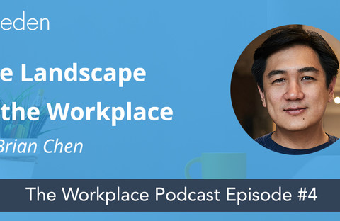13e42d2349359a2c04bbb09cacd723aa412ad76f eden workplace podcast 4